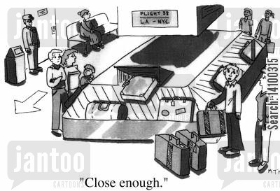 suitcase cartoon humor: Close enough