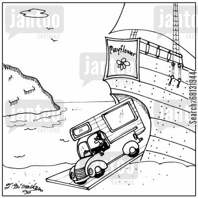 the mayflower cartoon humor: A pilgrim driving a camper leaving the Mayflower ship.