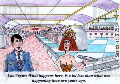 slot machines cartoon humor: 'Las Vegas: What happens here, is a lot less than what was happening here two years ago.'