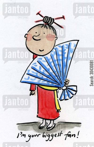 kimono cartoon humor: I'm your biggest fan.