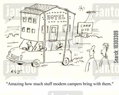 sleeping outdoors cartoon humor: 'Amazing how much stuff modern campers bring with them.'