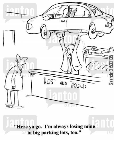 city driving cartoon humor: 'Here ya go. I'm always losing mine in big parking lots, too.'