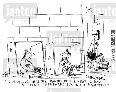 second homes cartoon humor: 'I only live here six months of the year. I have a second cardboard box in the Hamptons.'