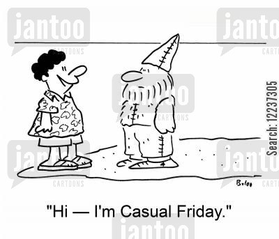 man friday cartoon humor: 'Hi -- I'm Casual Friday.'