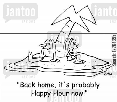 home sick cartoon humor: 'Back home, it's probably Happy Hour now!'