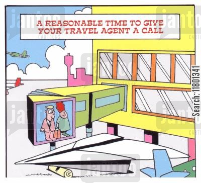 concerns cartoon humor: A Reasonable Time to Give Your Travel Agent a Call
