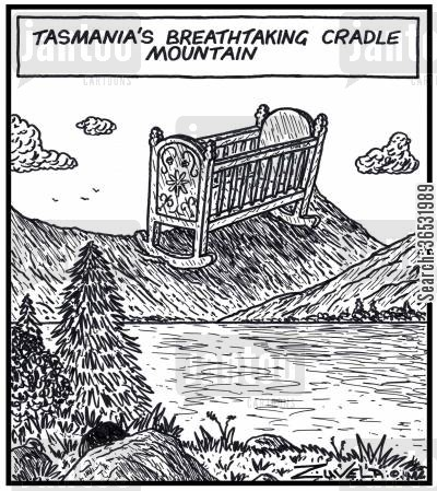 cradle cartoon humor: Tasmania's breathtaking Cradle mountain.