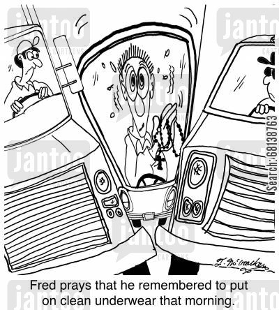 truck cartoon humor: Fred prays that he remembered to put on clean underwear that morning.