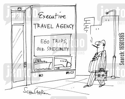 egotism cartoon humor: Executive Travel Agency: Ego Trips Our Speciality