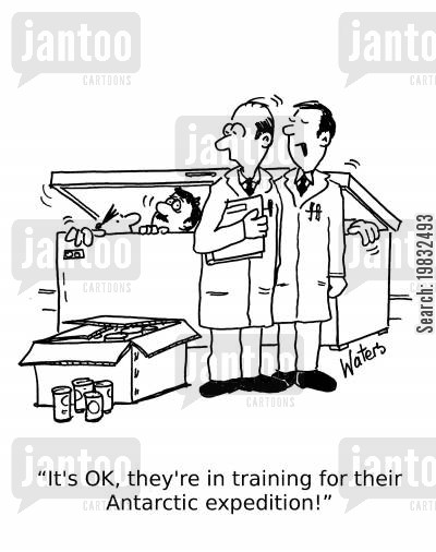 expeditions cartoon humor: 'It's OK, they're in training for their Antarctic expedition!'