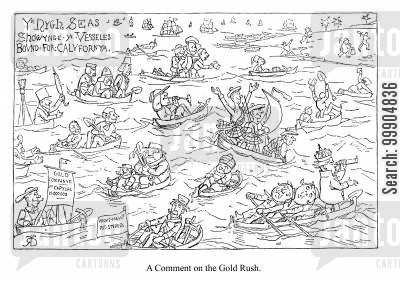 sail cartoon humor: A comment on the Gold Rush.