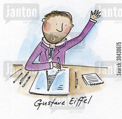 eiffel tower cartoon humor: Gustave Eiffel.