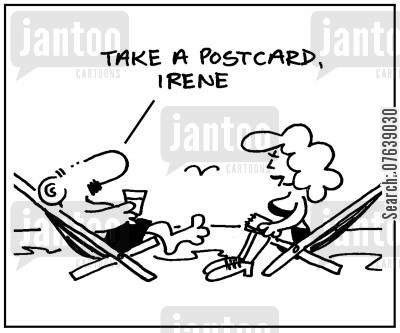 holidaying cartoon humor: 'Take a postcard, Irene.'
