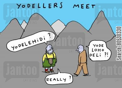local dialect cartoon humor: Yodellers Meet