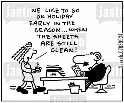 holiday season cartoon humor: 'We like to go on holiday early in the season...when the sheets are still clean.'