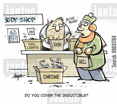 rpairs cartoon humor: 'Do you cover the deductible?'
