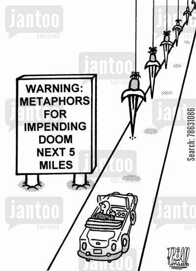 road trips cartoon humor: Warning: Metaphors for impending doom next 5 miles.