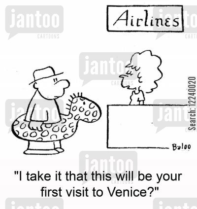 canals cartoon humor: 'I take it that this will be your first visit to Venice?'