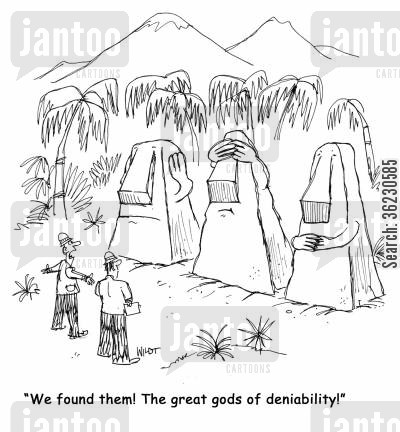 goal achievement cartoon humor: 'We found them! The great gods of deniability!'