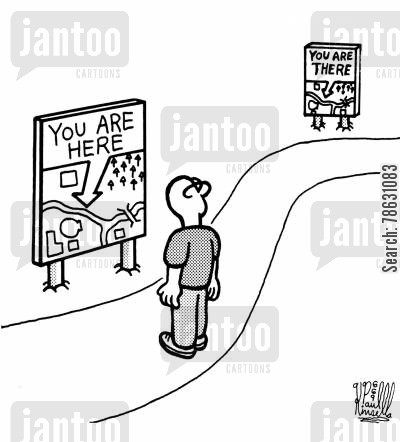 tourist map cartoon humor: A Plague of 'You are here' signs.