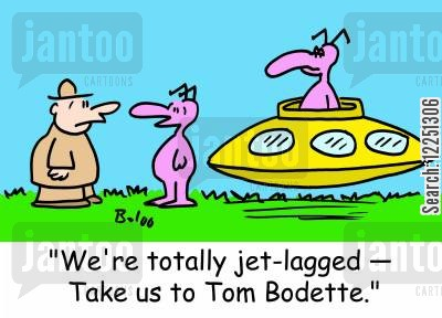 lagged cartoon humor: 'We're totally jet-lagged -- Take us to Tom Bodette.'