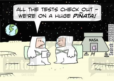 national aeronautics and space administration cartoon humor: NASA, 'All the tests check out -- we're on a huge pinata!'