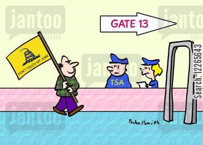 airport securities cartoon humor: GATE 13, DON'T TOUCH MY JUNK!