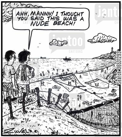 european holiday cartoon humor: 'Ahh, mannn! I thought you said this was a NUDE beach!' Two guys overlooking a clothed beach hoping it wasn't