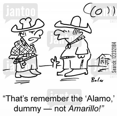 is this the way to amarillo cartoon humor: 'That's remember the 'Alamo,' dummy — not Amarillo!'