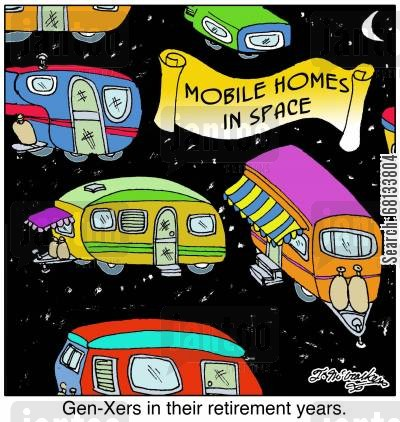 mobile home cartoon humor: 'Gen-Xers in their retirement years.'