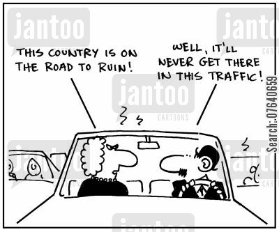 traffic queues cartoon humor: 'This country is on the road to ruin.' - 'Well, it'll never get there in this traffic.'