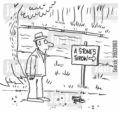 stones throw cartoon humor: Man sees sign: 'A Stone's Throw'