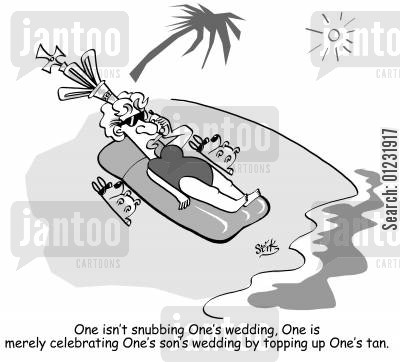 prince charles cartoon humor: One isn't snubbing One's wedding, One is merely celebrating One's wedding by topping up One's tan.