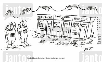sight seeing cartoon humor: 'Looks like the Brits have discovered space tourism.'