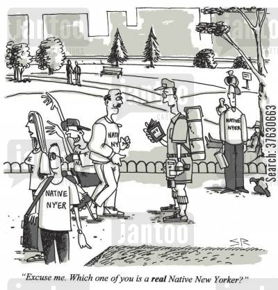 central park cartoon humor: 'Excuse me. Which one of you is a REAL native New Yorker?'
