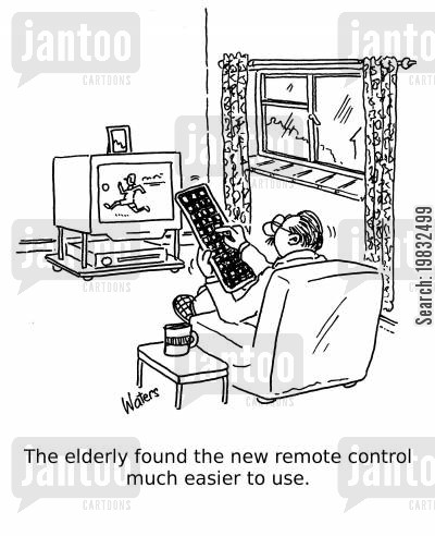tv remote cartoon humor: The elderly found the new remote control much easier to use.