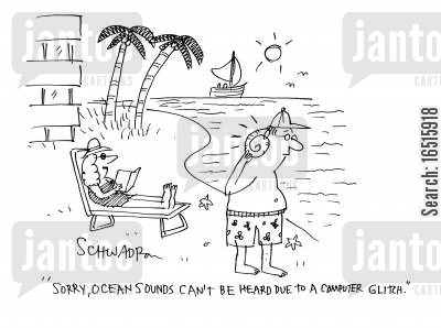 computer glitches cartoon humor: 'Sorry, ocean sounds can't be heard due to a computer glitch.'