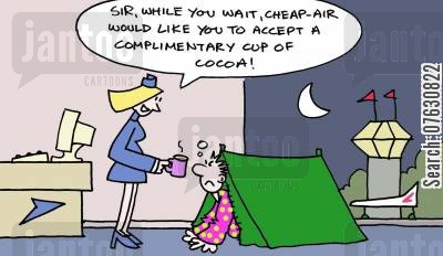 long wait cartoon humor: Sir, while you wait, cheap air would like you to accept a complimentary cup of cocoa!