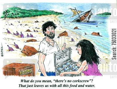 pacific cartoon humor: 'What do you mean, 'there's no corkscrew'? That just leaves us with all this food and water.'