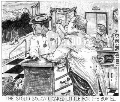 hotels cartoon humor: 'The stolid soucar cared little for the boatel.'