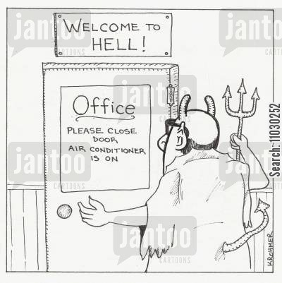 heat cartoon humor: Welcome to Hell...please close door, air conditioner is on.