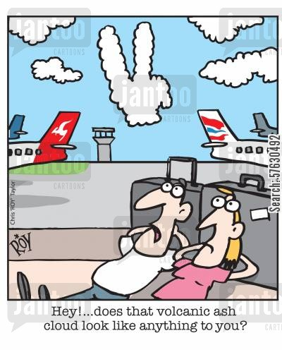 erupt cartoon humor: Hey!...does that volcanic ash cloud look like anything to you?