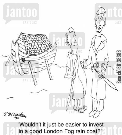 rain coat cartoon humor: 'Wouldn't it just be easier to invest in a good London Fog rain coat?'