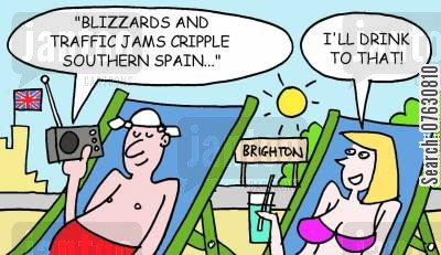 holiday abroad cartoon humor: Blizzards and traffic jams cripple southern Spain... I'll drink to that! (Couple on Brighton beach).