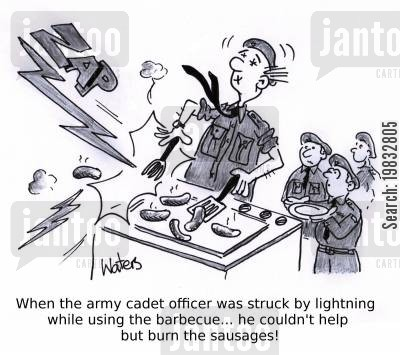 barbie cartoon humor: When the army cadet officer was struck by lightning while using the barbecue... he couldn't help but burn the sausages!