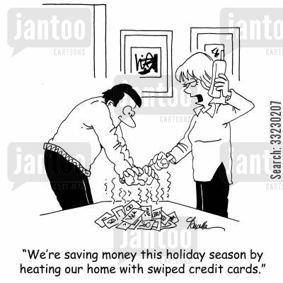credit card fraud cartoon humor: 'We're saving money this holiday season by heating our home with swiped credit cards.'