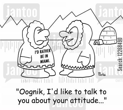 attitude problems cartoon humor: I'D RATHER BE IN MIAMI, 'Oognik, I'd like to talk to you about your attitude,,,'