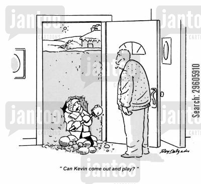 tunnelling cartoon humor: 'Can Kevin come out and play?'