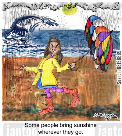 rained cartoon humor: Some people bring sunshine wherever they go.