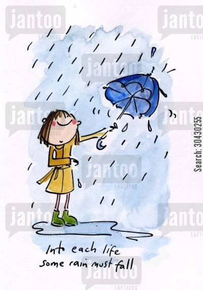 ella cartoon humor: Into each life some rain must fall.